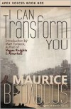 I Can Transform You - Maurice Broaddus