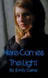 Here Comes the Light (Cambrooke #1) - Emily Camp