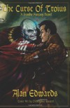 The Curse of Troius: A Zombie Fantasy Novel - Alan Edwards