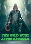 The Wild Hunt - Jared Sandman