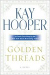 Golden Threads - Kay Hooper