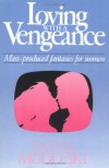 Loving with a Vengeance: Mass Produced Fantasies for Women - Tania Modleski