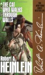 The Cat Who Walks Through Walls - Robert A. Heinlein