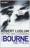 Der Bourne Betrug  - Wulf Bergner, Robert Ludlum, Eric Van Lustbader