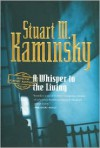A Whisper to the Living - Stuart M. Kaminsky