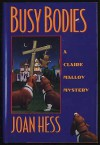 Busy Bodies (Claire Malloy, #10) - Joan Hess