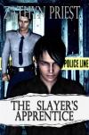 The Slayer's Apprentice - Zathyn Priest