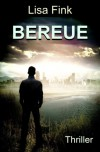 Bereue: Psycho-Thriller (German Edition) - Lisa Fink