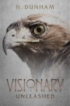 Visionary: Unleashed - N. Dunham
