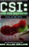 CSI: Cold Burn - Max Allan Collins
