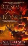 Red Seas Under Red Skies Publisher: Spectra; Reprint edition - Scott Lynch