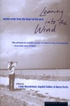 Leaning into the Wind: Women Write from the Heart of the West - 'Linda M. Hasselstrom',  'Nancy Curtis',  'Gaydell Collier'