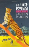 The Last Leopard - Lauren St. John