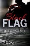 Black Flag - Shey Stahl