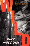 Wild - Alex Mallory