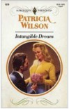 Intangible Dream - Patricia Wilson
