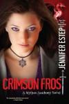 Crimson Frost (Mythos Academy, #4) - Jennifer Estep