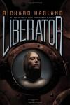 Liberator (Worldshaker #2) - Richard Harland