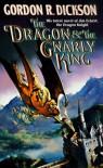 The Dragon & the Gnarly King - Gordon R. Dickson