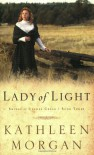 Lady of Light - Kathleen  Morgan