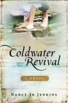 Coldwater Revival - Nancy Jo Jenkins