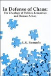 In Defense of Chaos - L.K. Samuels