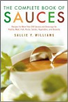 The Complete Book of Sauces - Sallie Y. Williams