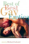 Best of Best Gay Erotica, Volume 2 - Richard Labonté, Richard Labonté