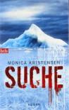 Suche - Monica Kristensen