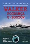 Walker - pogromca U-Bootów - Łukasz Grześkowiak