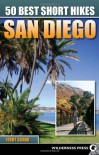 50 Best Short Hikes San Diego - Jerry Schad