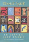 The Complete Short Stories - Muriel Spark