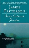 Sam's Letters to Jennifer - James Patterson