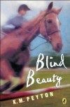 Blind Beauty - K. M. Peyton