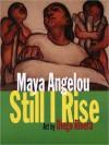 And Still I Rise (Audio) - Maya Angelou