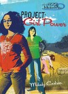 Project: Girl Power - Melody Carlson