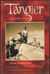 Tangier: City of a Dream - Iain Finlayson