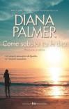 Come sabbia tra le dita - Diana Palmer