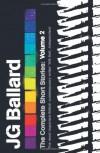 The Complete Short Stories: Volume 2 - J.G. Ballard