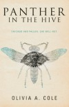 Panther in the Hive - Olivia A Cole