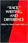"""Race,"" Writing, and Difference (A Critical Inquiry Book) - Henry Louis Gates Jr., Kwame Anthony Appiah"
