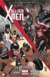 All-New X-Men Volume 2: Here to Stay (Marvel Now) - Brian Michael Bendis, David Marquez, Stuart Immonen