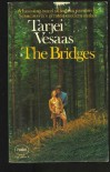 The Bridges - Tarjei Vesaas