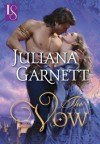 The Vow: A Loveswept Historical Medieval Romance - Juliana Garnett