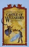 Castle of Wizardry - David Eddings