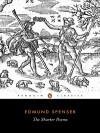 The Shorter Poems - Edmund Spenser, Richard A. McCabe