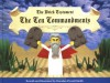 The Brick Testament: The Ten Commandments - Brendan Powell Smith