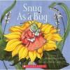 Snug As A Bug (Scholastic) - Michael Elsohn Ross, Sylvia Long