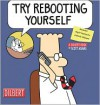 Try Rebooting Yourself - Scott Adams