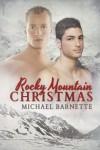 Rocky Mountain Christmas - Michael Barnette